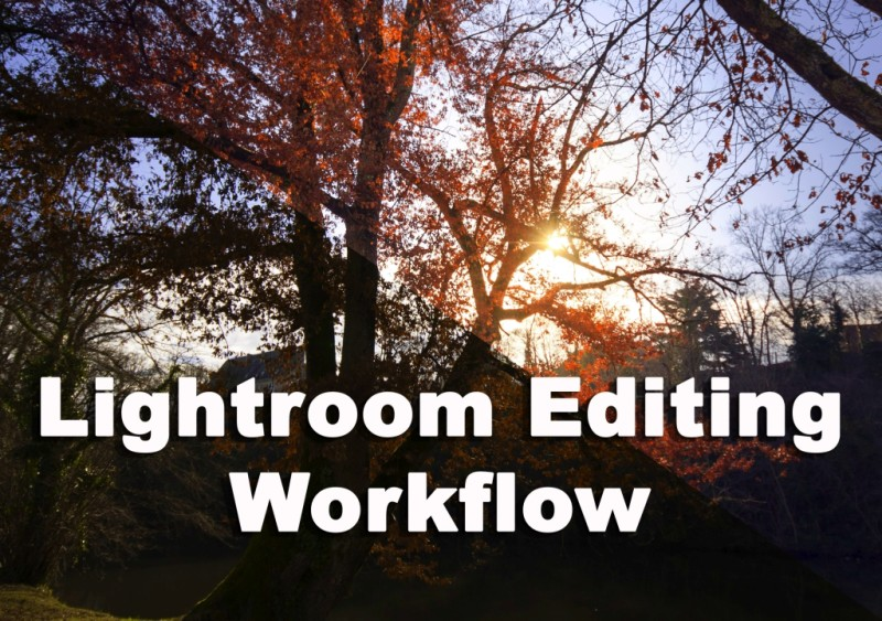 Lightroom Editing Workflow Video