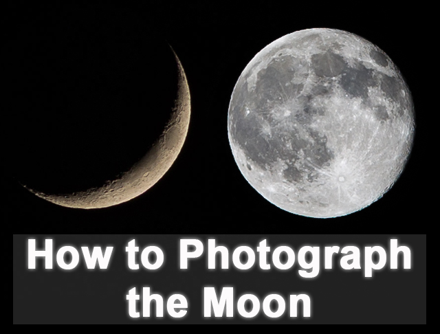 How to Photograph the moon photography tutorial